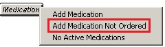 medication not ordered button